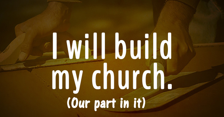 I will build my church – Our Part in it <br/> Jacob K Mathai