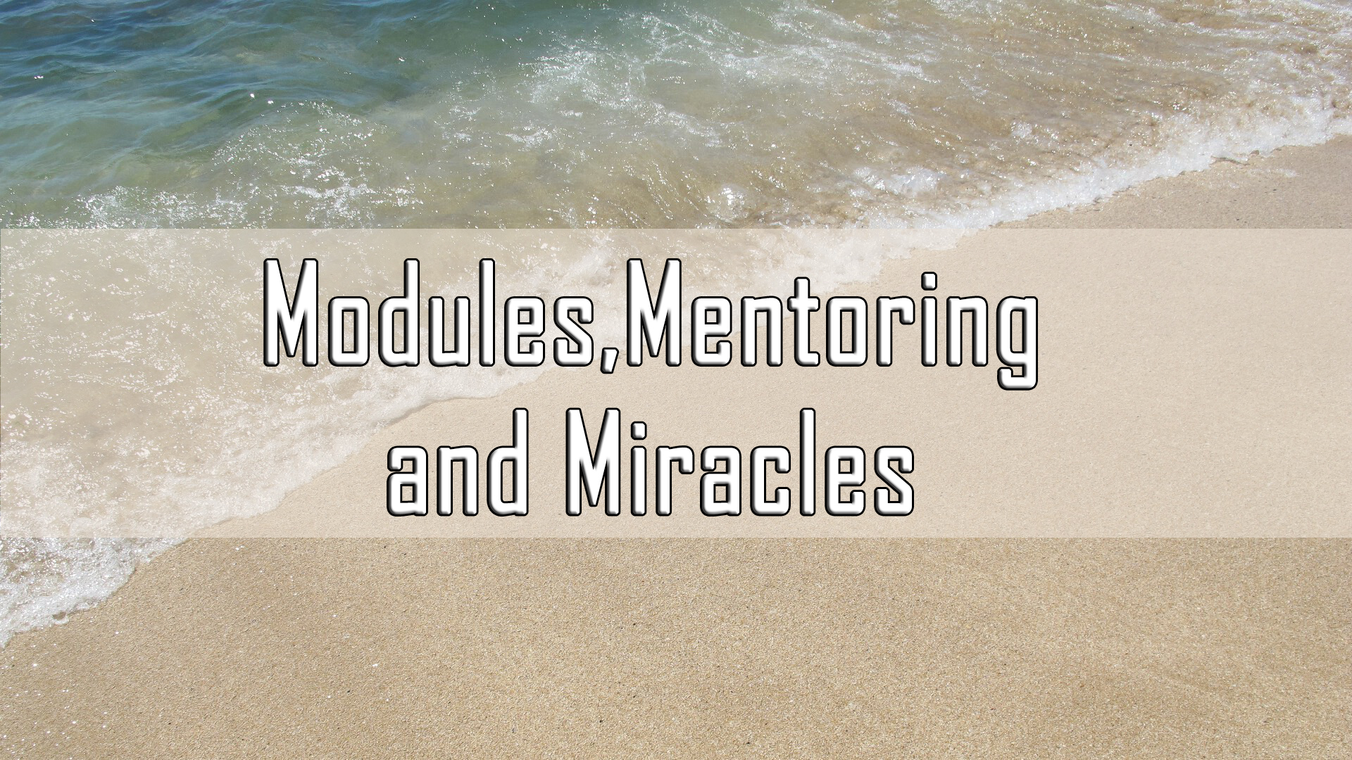 Modules,Mentoring and Miracles <br/>Vinod Samuel