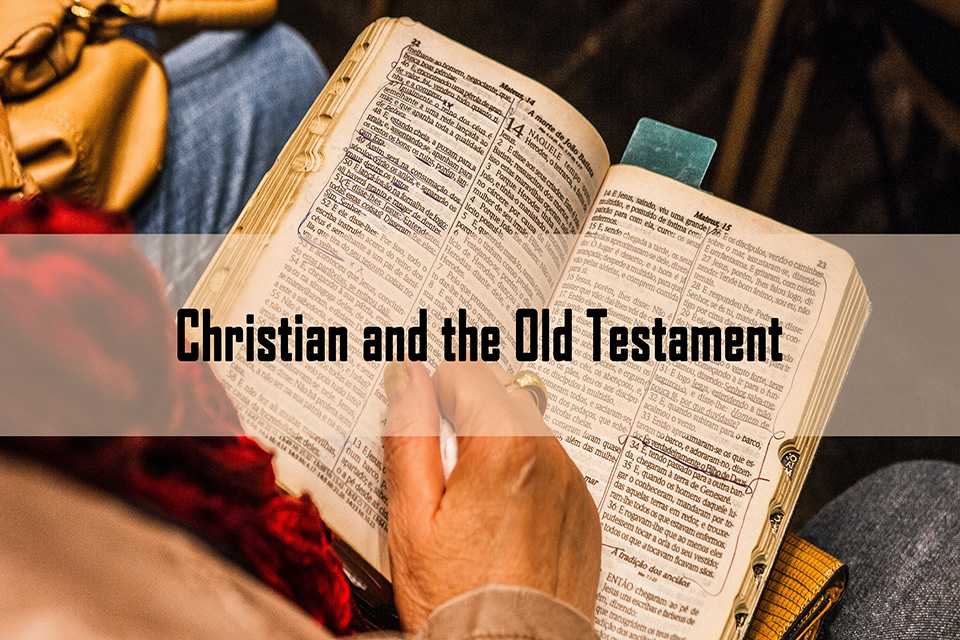 Christian and the Old Testament <br/> Jacob K Mathai