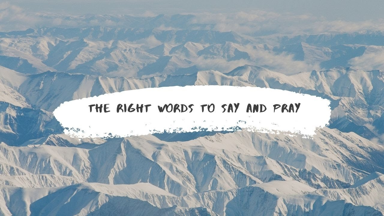 The Right Words to Say and Pray <br/> Nicholas Pereira