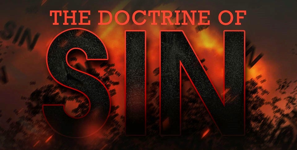 Doctrine of Sin <br/> Sunil Abraham Ninan