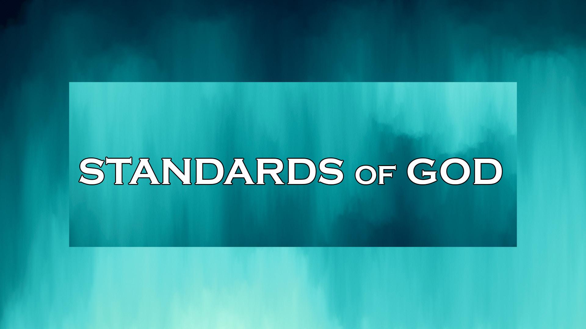 Standards of God Part 1<br/> Jacob Mathai