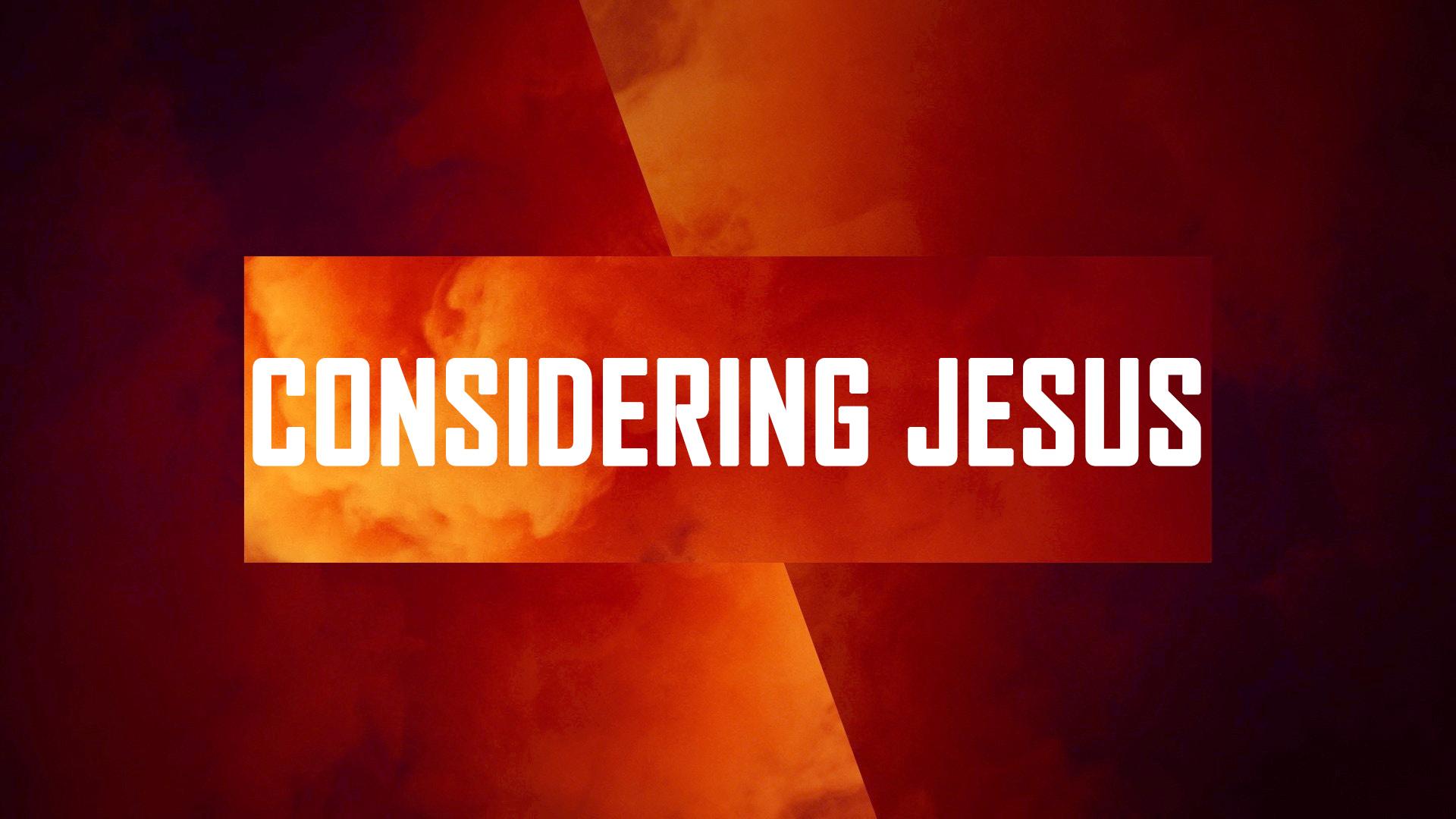 Considering Jesus<br/>Jacob K Mathai