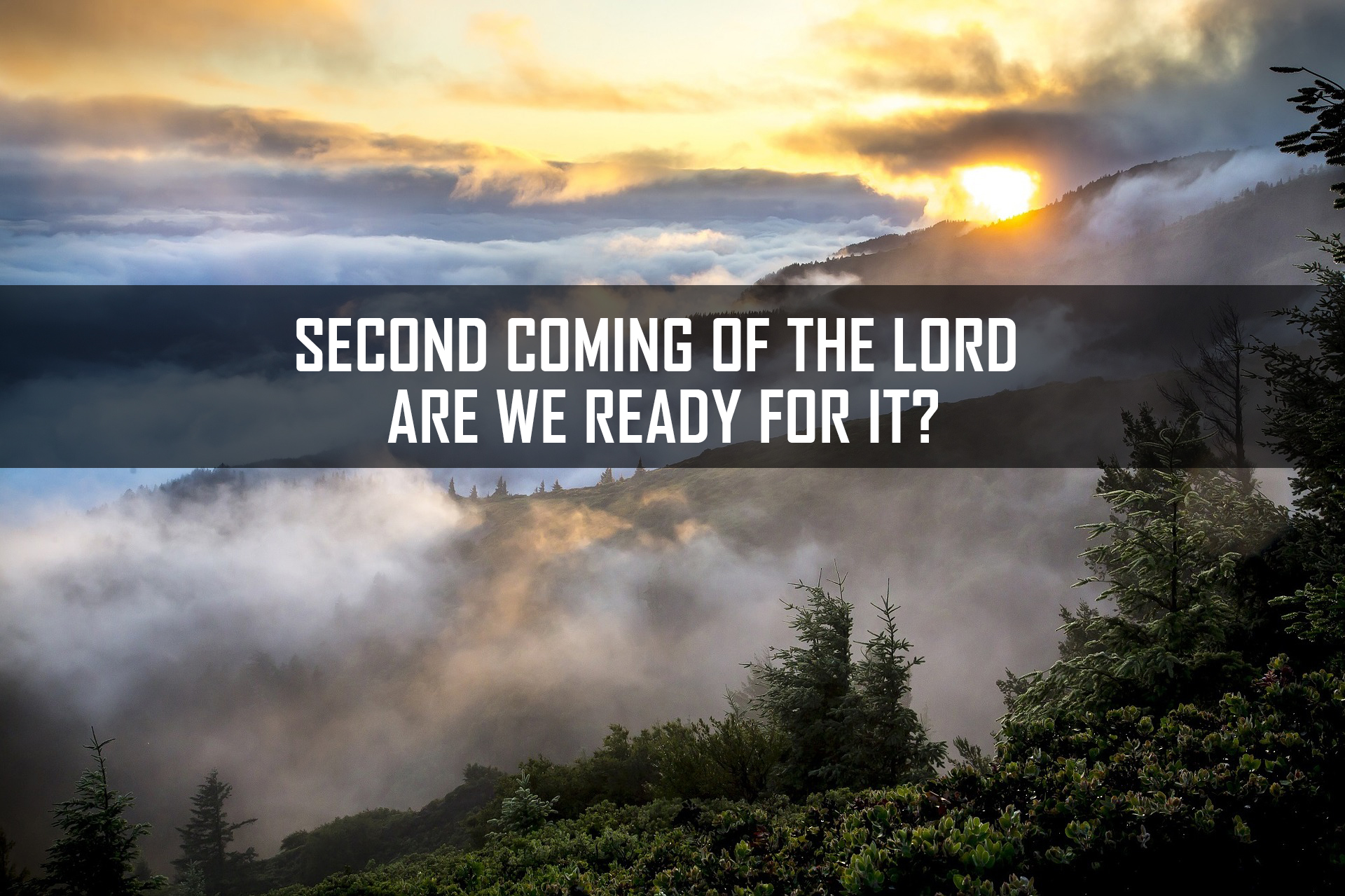 Second Coming of the Lord – Are we ready for it? <br/> Sujith John