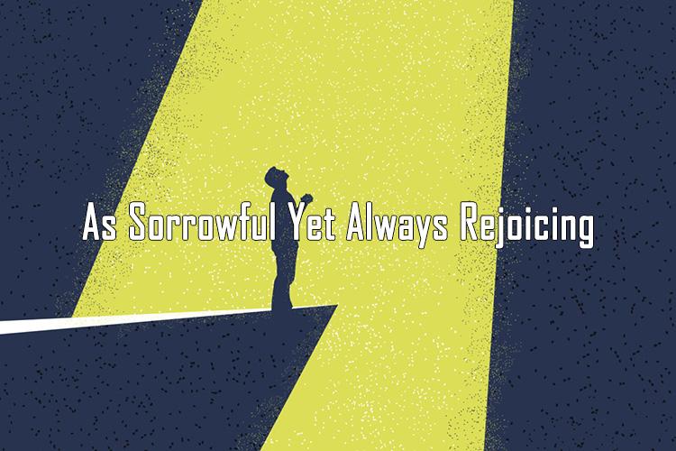 As sorrowful yet always rejoicing<br/> Sunil Abraham