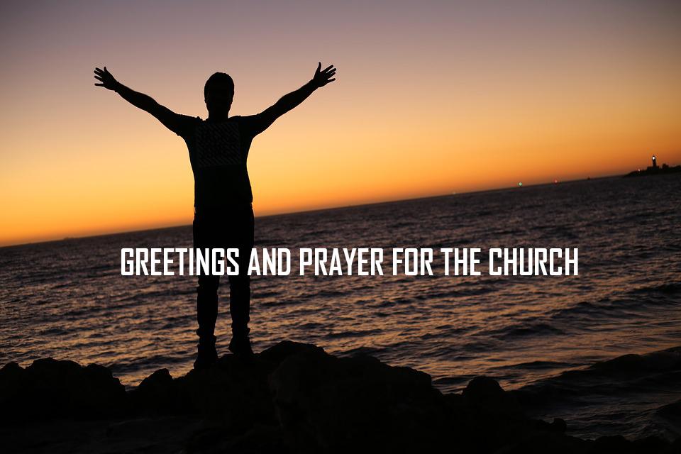 Greetings and Prayer for the church </br> Jacob K Mathai