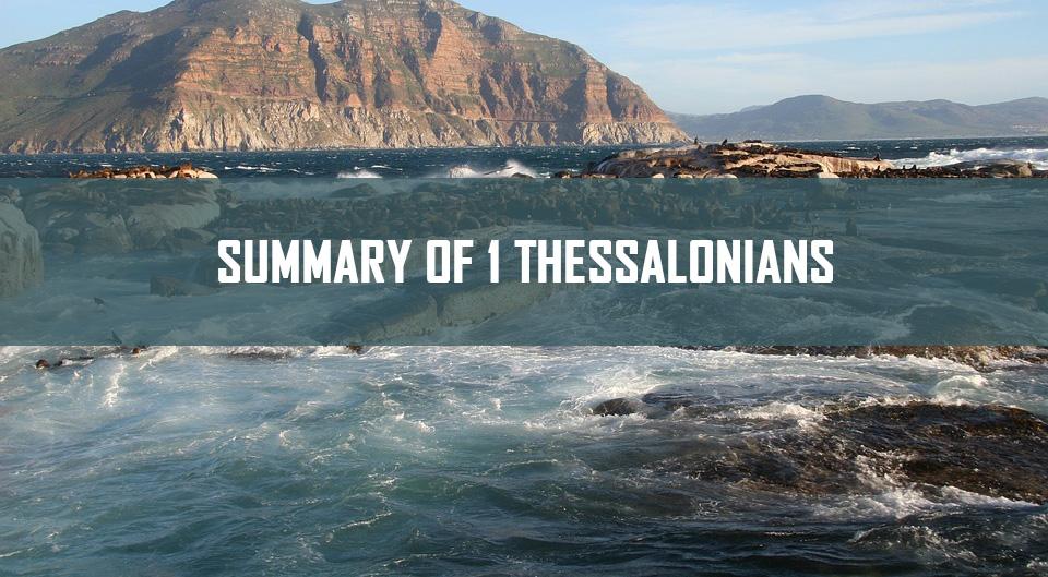 Summary of 1 Thessalonians <br/> Sunil Abraham
