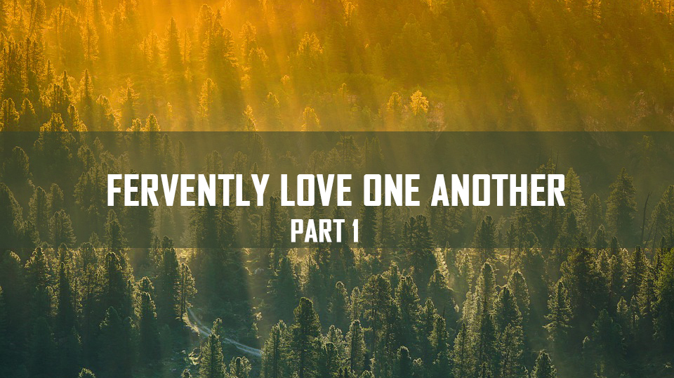 Fervently Love One Another Part 1 <br/> Jacob K Mathai