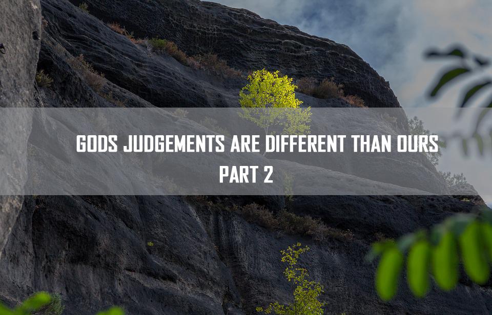 Gods judgements are different than ours part 2<br/> Vinod C Samuel