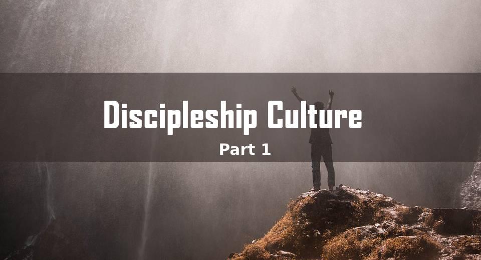 Discipleship Culture <br/> Vinod C Samuel