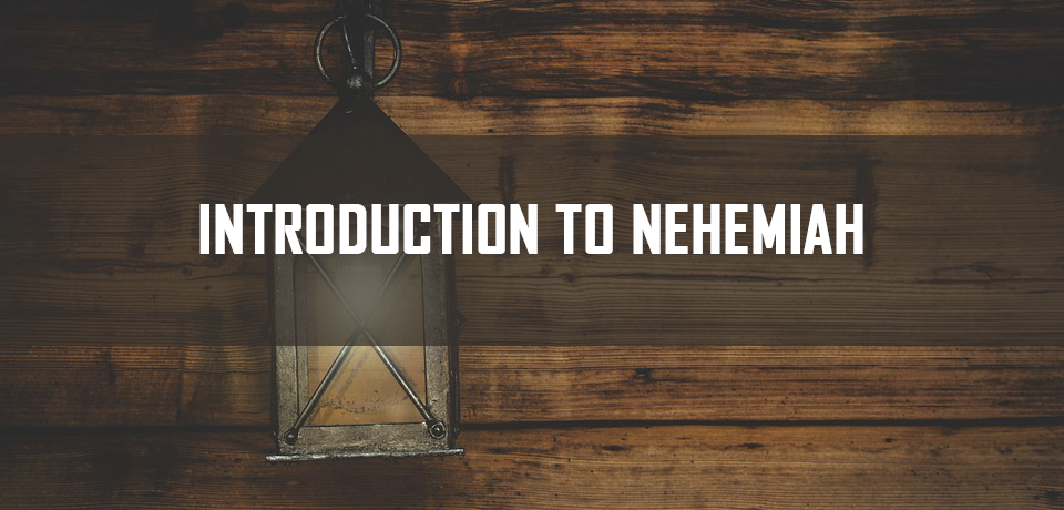 Introduction to Nehemiah <br/> Pr Vinod