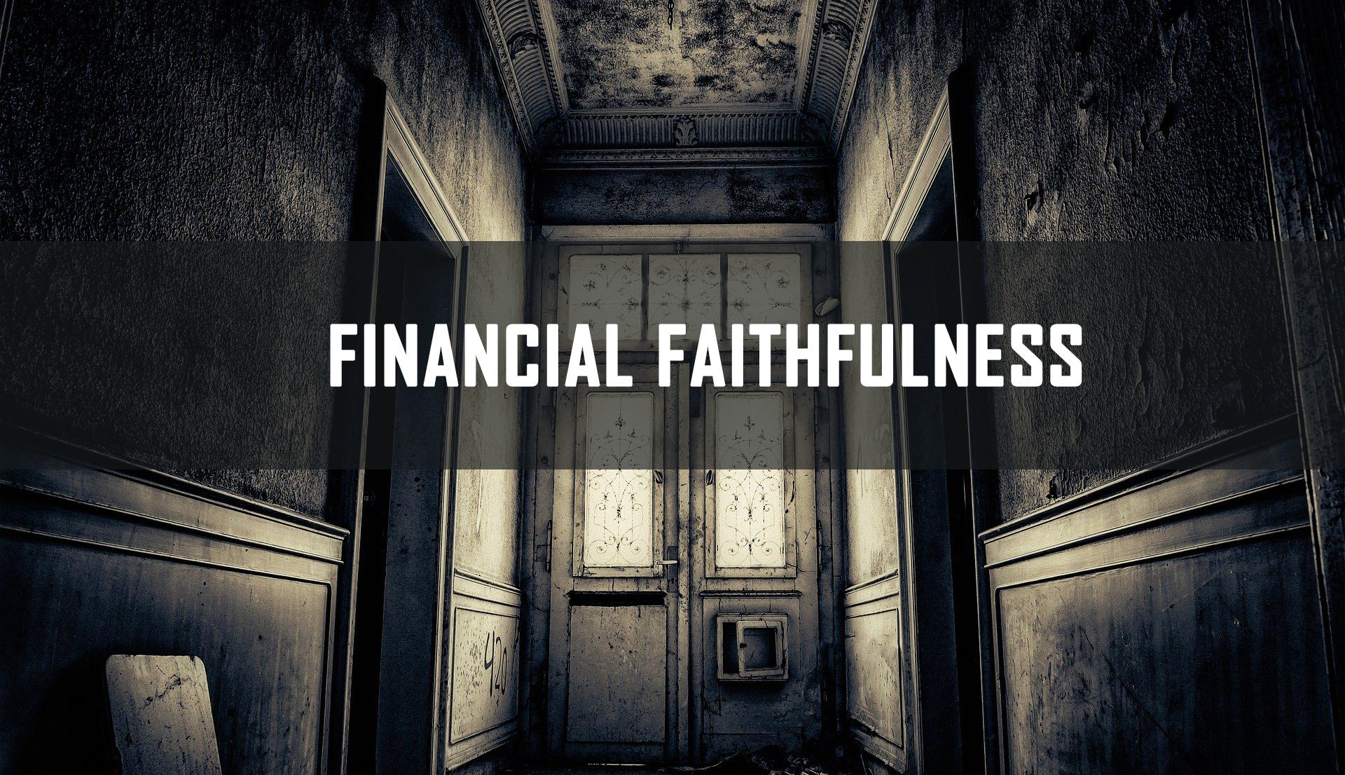 Financial Faithfulness <br/> Jacob K Mathai