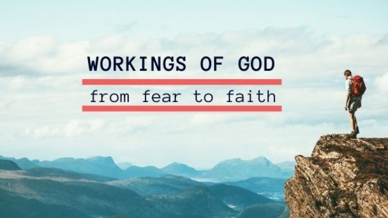 Workings of God | From fear to Faith <br/> Vinod Samuel