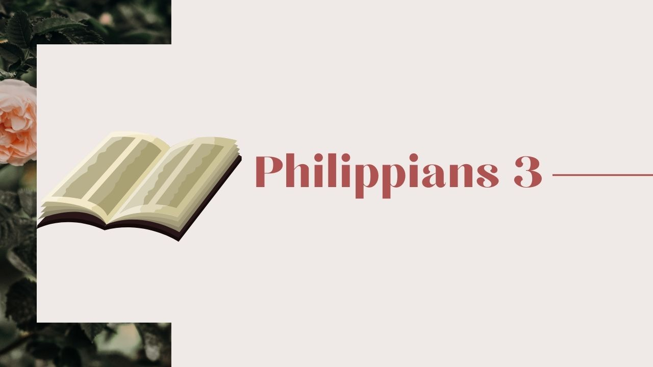 Philippians 3 – Part 2 <br/> Jacob K Mathai