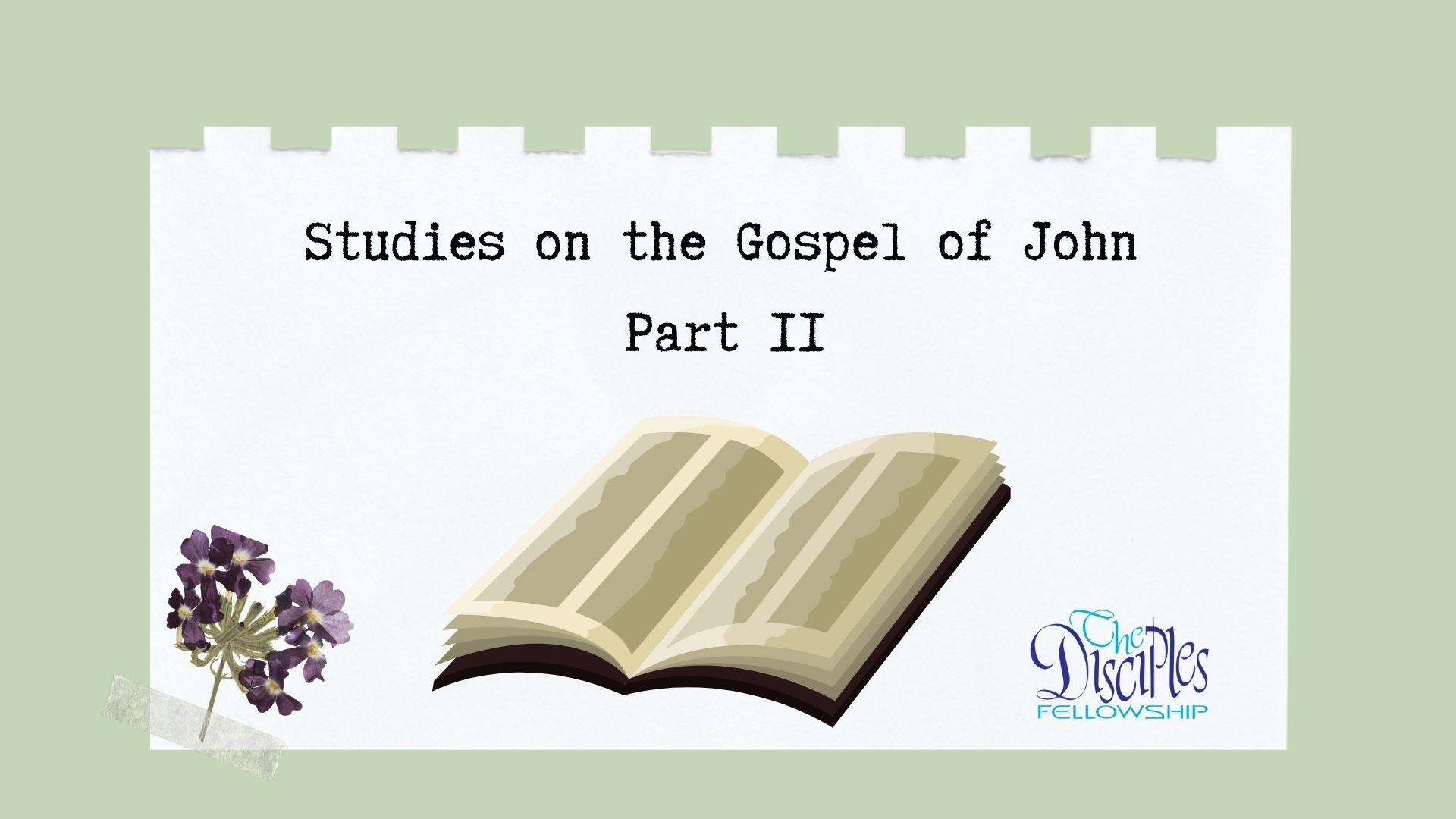 Studies on the Gospel of John Part 2 <br/> Vinod Samuel