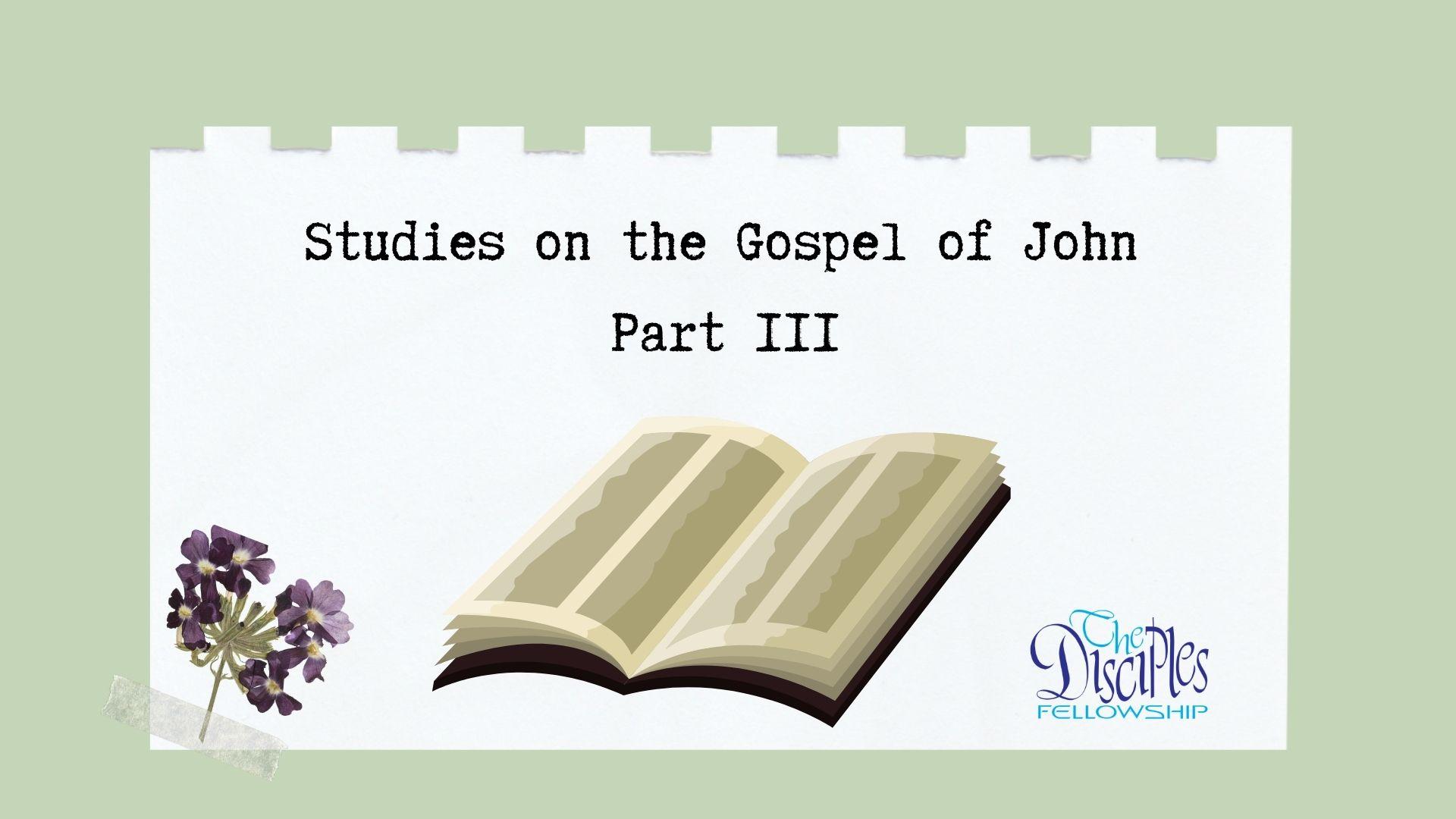 Studies on the Gospel of John Part 3 <br/> Vinod Samuel
